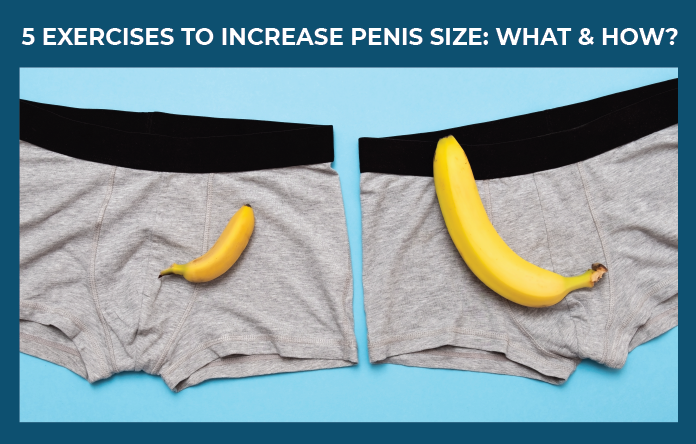 5 Exercises to Increase Penis Size
