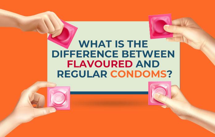 Flavoured and Regular Condoms