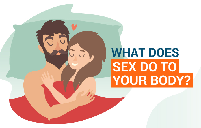 What Does Sex Do To Your Body